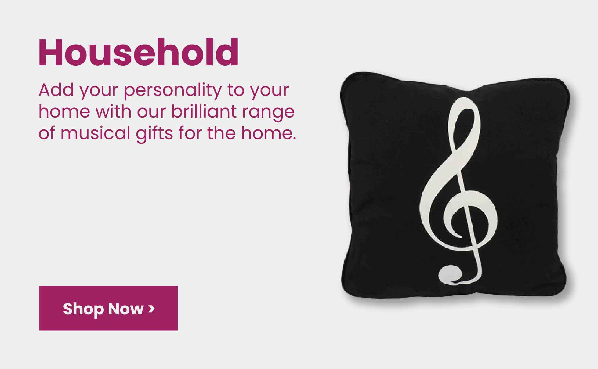Household musical gifts
